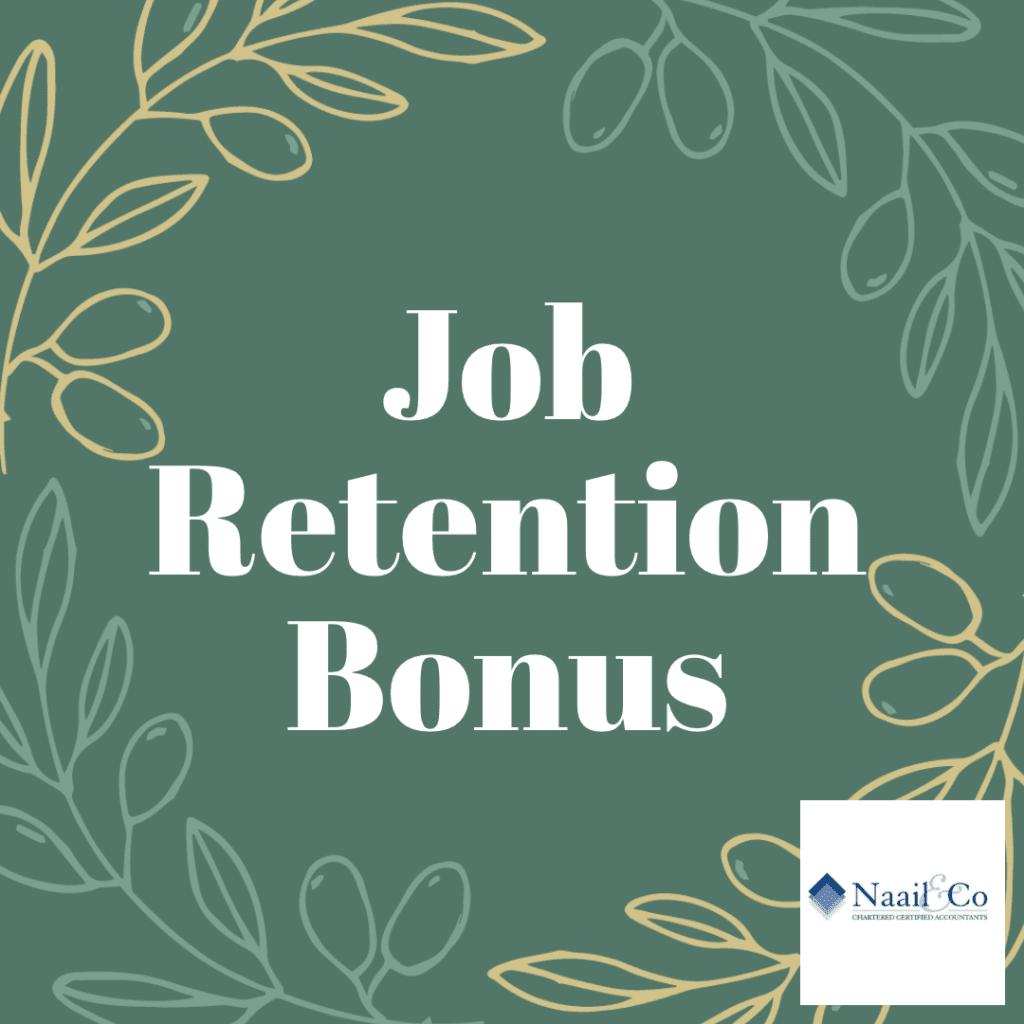 Job Retention Bonus Guide