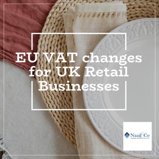EU VAT regime changes for UK retail businesses