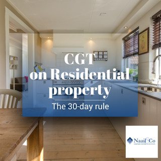 CGT on residential property- 30 day rule