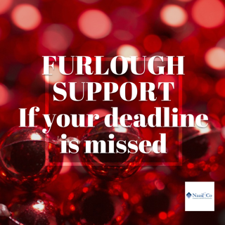 Furlough support if your deadline is missed