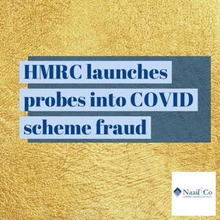 HMRC launches probes into Covid scheme fraud