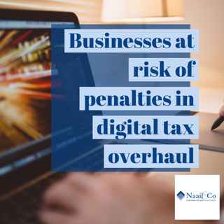 Business at risk of penalties in digital tax overhaul