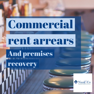 Commercial rent arrears & premises recovery