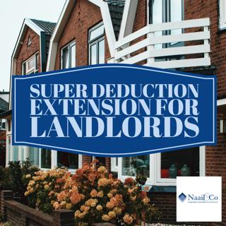 Super deduction extension for landlords