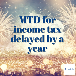 MTD for income tax delayed by a year